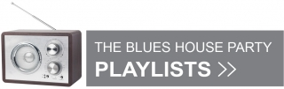 BluesHouseParty playlist