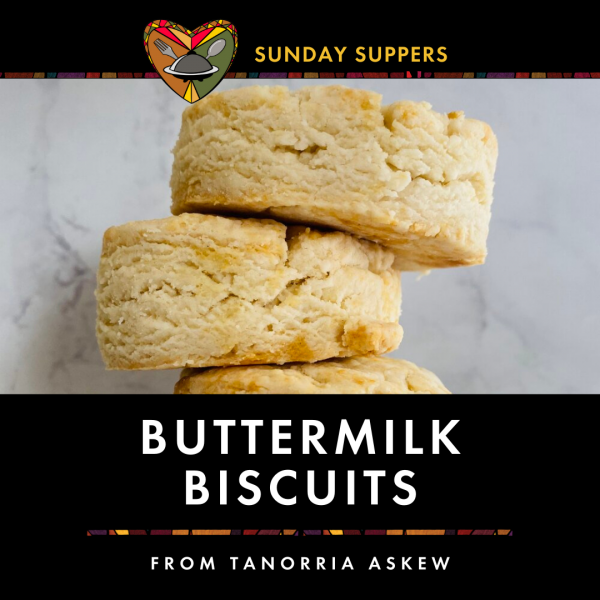 Sunday Suppers with photo of buttermilk biscuits