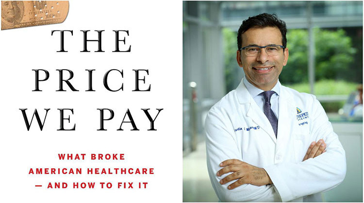 What Will It Take To Fix The U.S. Health Care System? A Surgeon Offers Solutions