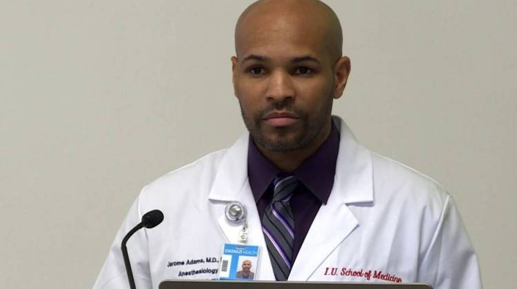 Indiana State Health Commissioner and Surgeon General nominee Jerome Adams' Senate confirmation hearing was Tuesday. - Gretchen Frazee/WTIU