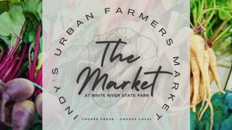 White River State Park Announces Urban Farmers Market