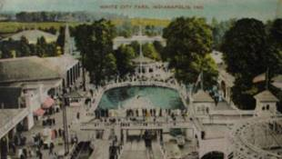 Remembering Indy's Amusement Parks: White City