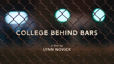 College Behind Bars Preview with Director Lynn Novick