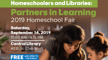 2019 Homeschool Fair - Homeschoolers & Libraries: Partners in Learning!