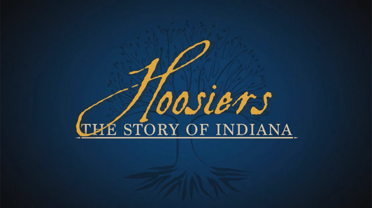 Hoosiers: The Story of Indiana