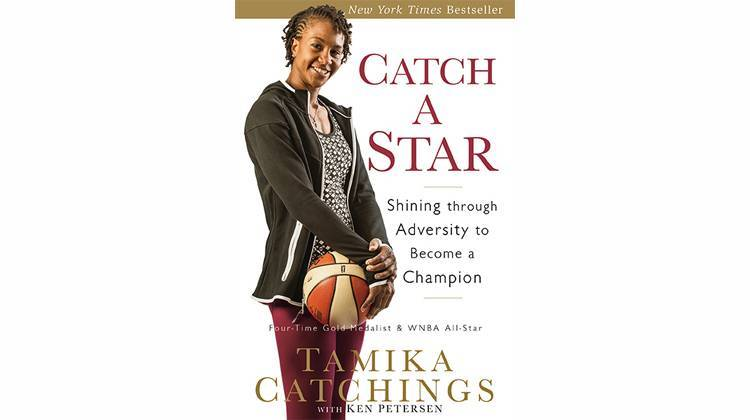 Catch A Star, by Tamika Catchings