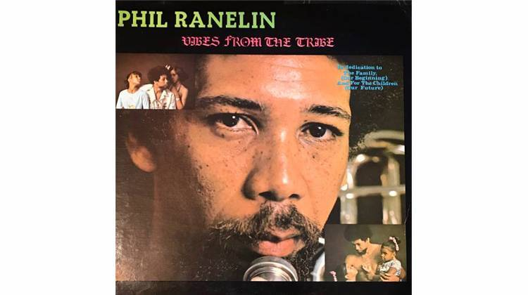 Jazz Legend Phil Ranelin