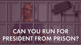 Can You Run for President from Prison?
