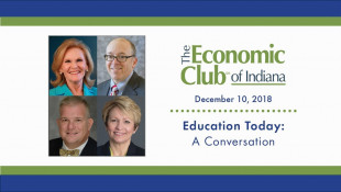 December 2018 - Education Today: A Conversation on Higher Education in Indiana
