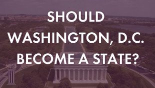 Should Washington, D.C. Be A State?