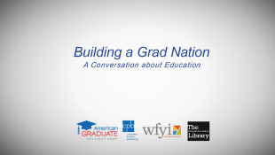 Conversations About Education: Building a GradNation