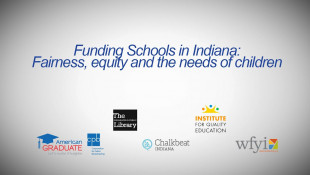 Funding Schools in Indiana: Fairness, equality and the needs of children