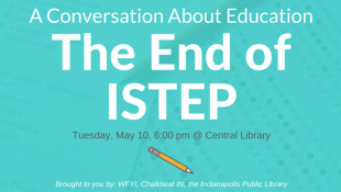 A Conversation About Education: The End of ISTEP