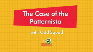 The Case of the Patternista with Odd Squad