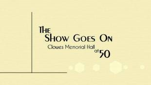 The Show Goes On: Clowes Memorial Hall at 50