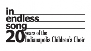 In Endless Song: 20 Years of the Indpls Children's Choir