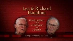 Lee and Richard Hamilton Part 2 Learning To Lead