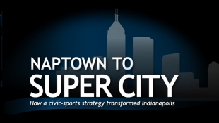 Naptown to Super City