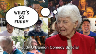 What's So Funny: A Judy O'Bannon Comedy Special